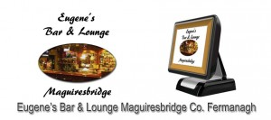 Eugenes Bar Maguire Bridge Enniskillen  Fermanagh