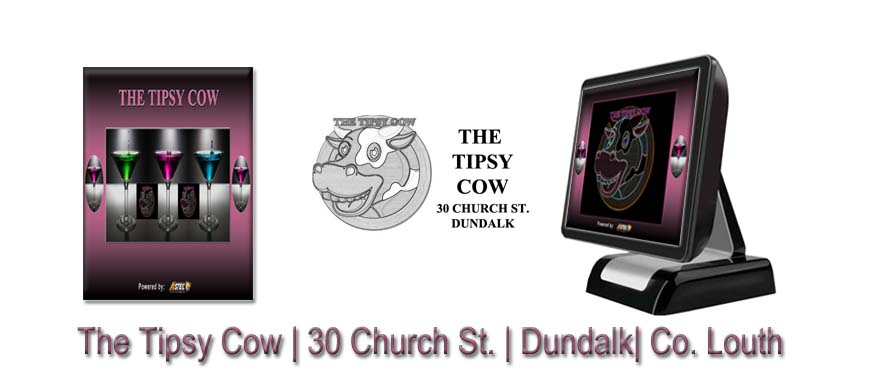 Bar Touch Screen System The Tipsy Cow Dundalk Co. Louth