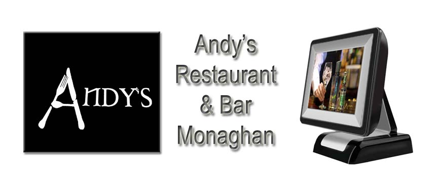 Andy's Restaurant and Bar Touch Screen Hospitality System Andy's Monaghan