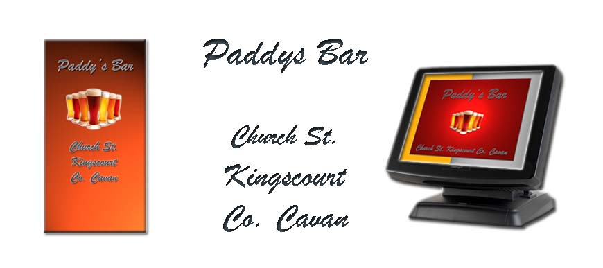 Bar Touch Screen System  Paddys Bar Church St Kingscourt Cavan