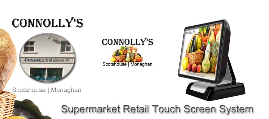 Retail Supermarket Touch Screen System Connollys Scotshouse Monaghan